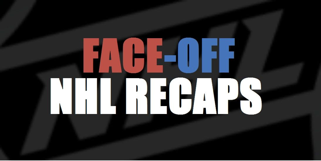 Face-Off NHL Recaps